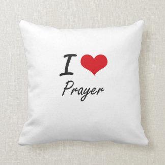 I Love Prayer Throw Pillow