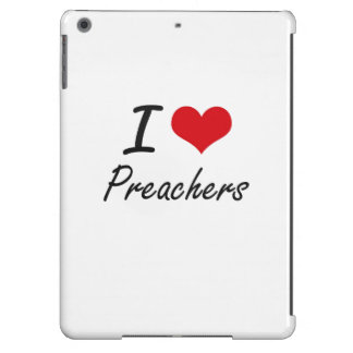 I love Preachers Cover For iPad Air