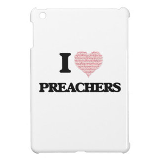 I love Preachers (Heart made from words) Case For The iPad Mini
