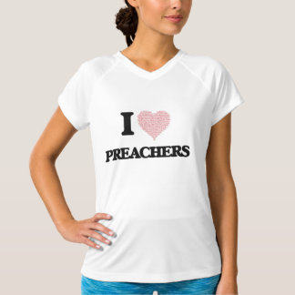 I love Preachers (Heart made from words) Tshirts