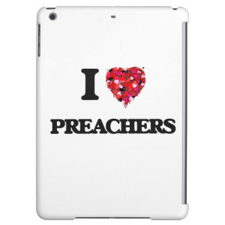 I love Preachers iPad Air Cases