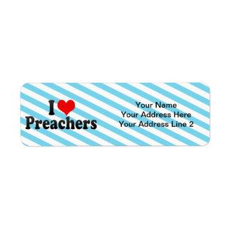 I Love Preachers Label