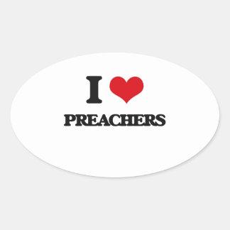 I love Preachers Oval Sticker