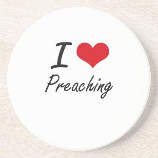 I Love Preaching Drink Coaster