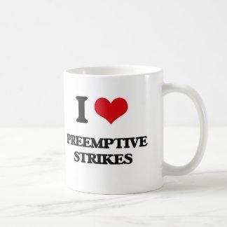 I Love Preemptive Strikes Coffee Mug