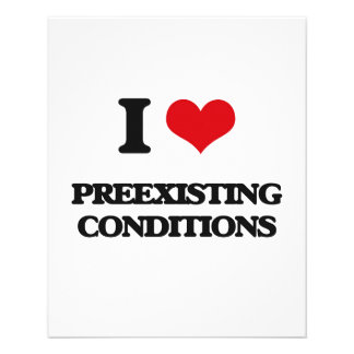 """I Love Preexisting Conditions 4.5"""" X 5.6"""" Flyer"""