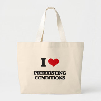 I Love Preexisting Conditions Jumbo Tote Bag