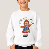 I Love Preschool Sweatshirt