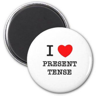 I Love Present Tense 2 Inch Round Magnet