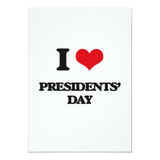 I Love Presidents' Day 5x7 Paper Invitation Card