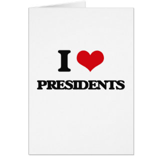 I love Presidents Greeting Card