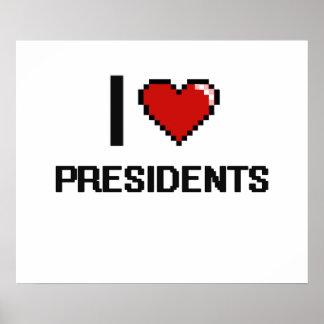 I love Presidents Poster