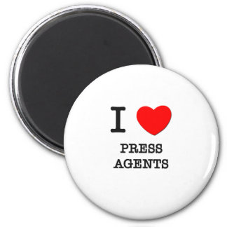I Love Press Agents Fridge Magnet