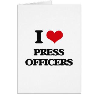 I love Press Officers Card
