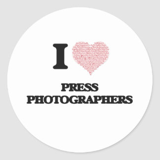 I love Press Photographers (Heart made from words) Classic Round Sticker