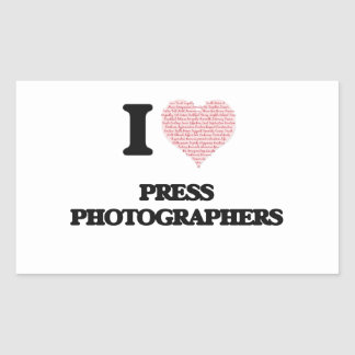 I love Press Photographers (Heart made from words) Rectangular Sticker