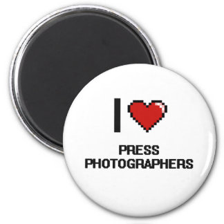 I love Press Photographers 2 Inch Round Magnet