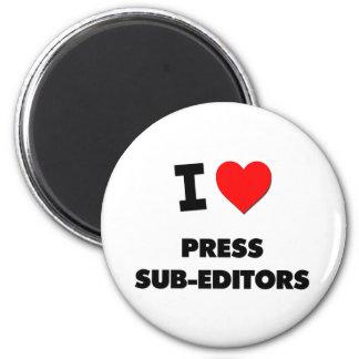 I Love Press Sub-Editors 2 Inch Round Magnet
