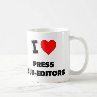 I Love Press Sub-Editors Classic White Coffee Mug