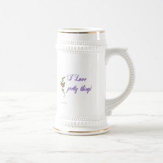 I Love Pretty Things Beer Stein