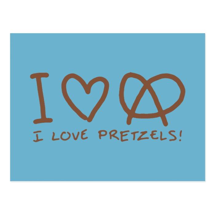 I Love Pretzels Postcard