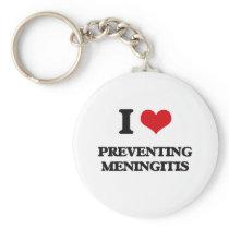 I Love Preventing Meningitis Keychain