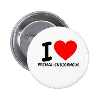 I Love Primal-Indigenous Pin