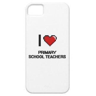 I love Primary School Teachers iPhone 5 Case