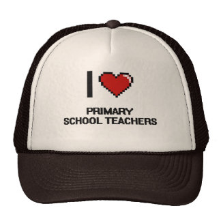 I love Primary School Teachers Trucker Hat