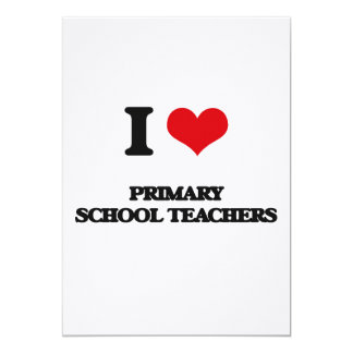 I love Primary School Teachers Custom Announcement