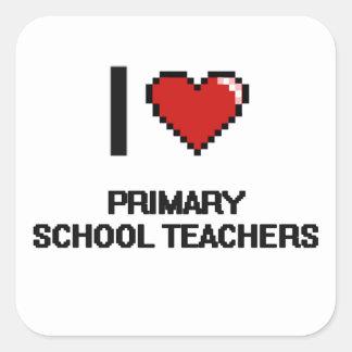 I love Primary School Teachers Square Sticker