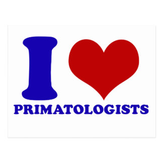 I love primatologists postcard