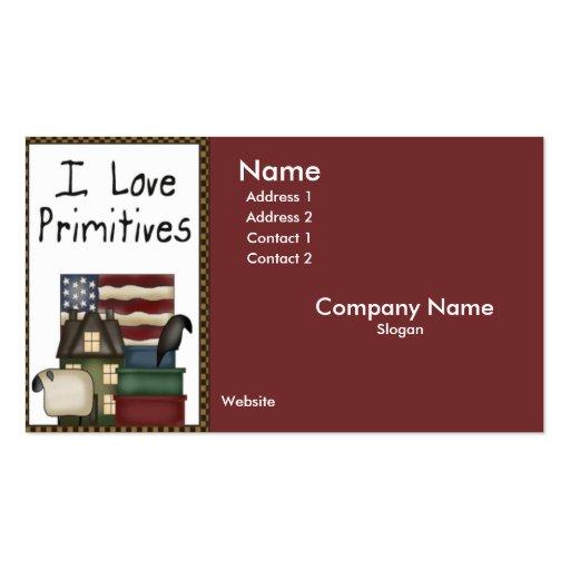 I Love Primitives Business Card