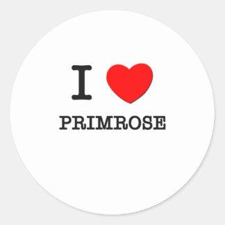 I Love Primrose Round Sticker