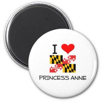 I Love Princess Anne Maryland Magnet