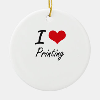 I Love Printing Double-Sided Ceramic Round Christmas Ornament