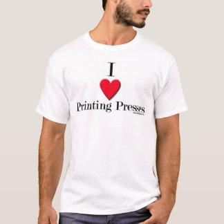 i love Printing Presses T-Shirt