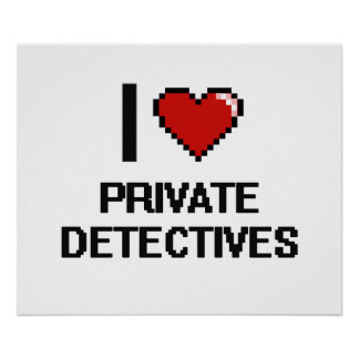 I love Private Detectives Poster