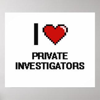 I love Private Investigators Poster