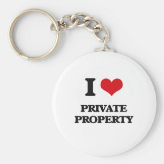 I Love Private Property Keychain