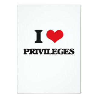I Love Privileges 5x7 Paper Invitation Card