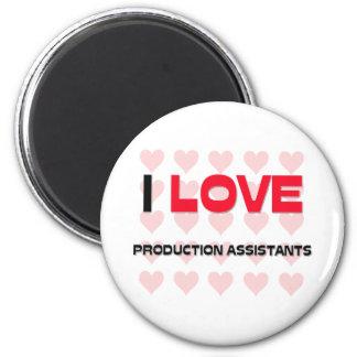 I LOVE PRODUCTION ASSISTANTS REFRIGERATOR MAGNET