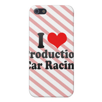 I love Production Car Racing iPhone 5 Covers