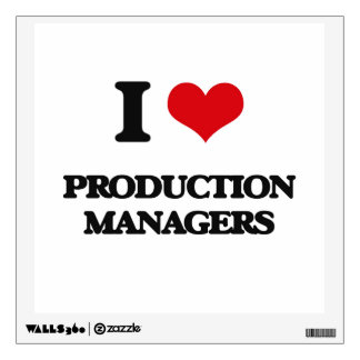 I love Production Managers Room Stickers