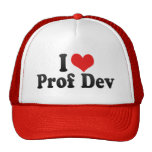 I Love Prof Dev Trucker Hat
