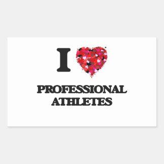I love Professional Athletes Rectangular Sticker