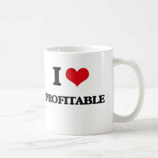 I Love Profitable Coffee Mug