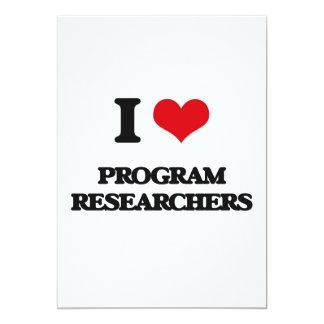 I love Program Researchers 5x7 Paper Invitation Card
