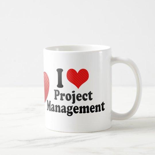 I Love Project Management Coffee Mug