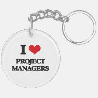 I love Project Managers Keychain